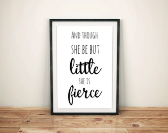 And though she be but little she is fierce, Nursery art, nursery posters, digital art, printable nursery art, affordable nursery art