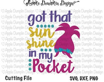 Got That Sunshine in my Pocket, Cutting File, SVG, DXF, PNG, Vector File, Silhouette Cameo, Cricut Cut File, Trolls Svg, #SV129