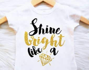 fd04cf05c16c Shirt or Bodysuit Customizable Colors Shine Bright like a Diamond girls glitter  shirt