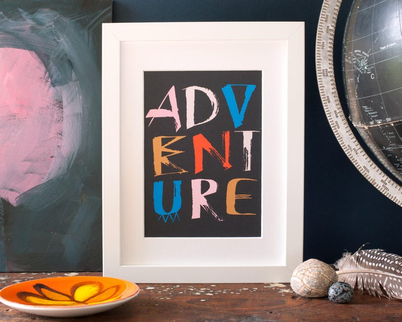 Adventure art print inspirational typographic wall art for image 0