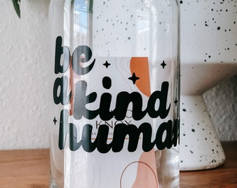 Be kind coffee cup   Kindness mug   outdoor cup  soda can cup  custom cup  beer glass