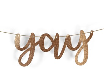 "Rose Gold ""Yay"" Glitter Script Banner, Birthday Party, Bridal Shower, Wedding, Baby Shower, Graduation, Celebrate, Word Banner,Custom Banner"