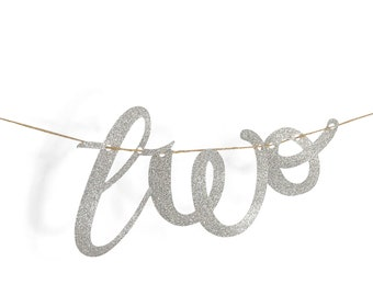 """Silver """"Two"""" Glitter Script Banner, Second Birthday Party, Anniversary, Number Banner, Photo Prop, Word Banner, Custom Banner, Sparkle,Giant"""