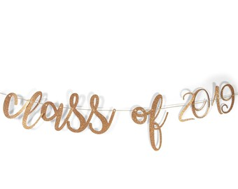 "Rose Gold ""Class of 2019"" Glitter Script Banner, Graduation, Celebration, End of School, Gold Decor, Number Banner, Custom Banner, Sparkle"