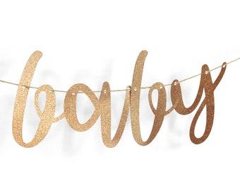 "Rose Gold ""Baby"" Glitter Script Banner, Bridal Shower, Baby Shower, Birthday, Photo Shoot Prop, Word Banner,Gold Decor,Custom Banner,Sparkle"
