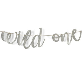 "Silver ""Wild One"" Glitter Script Banner, Baby Shower, First Birthday, Bachelorette Party, Word Banner, Custom Banner, Photo Prop, Sparkle"