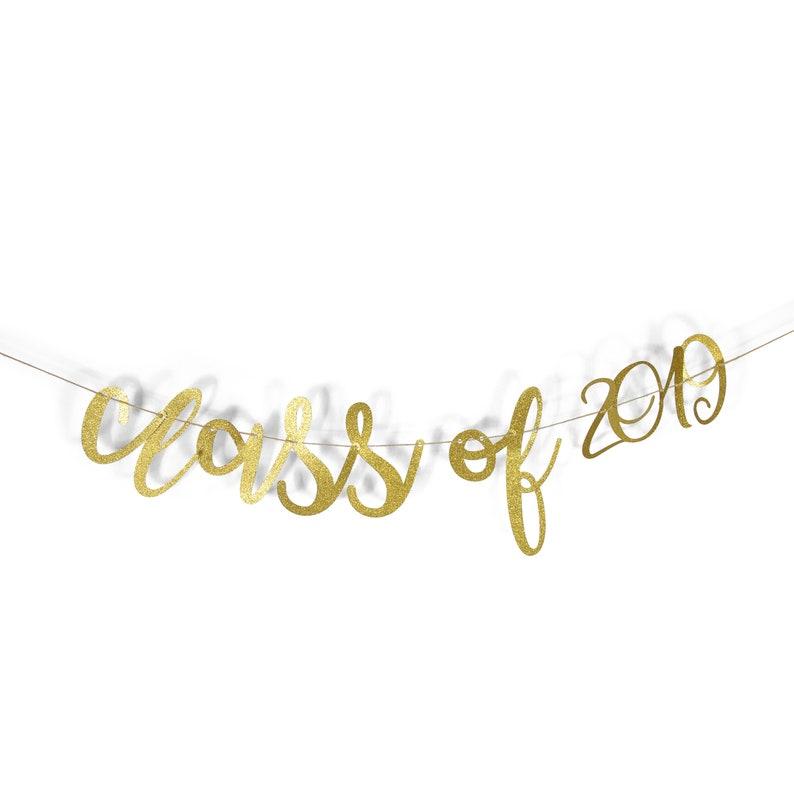 Class of 2019 Script Banner - Gold - Graduation Party Decor, Celebration,  Congrats Grad, Glitter Number Banner, Sparkle