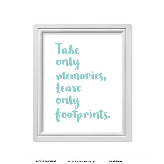 Beach Quote Hiking Quotes Travel Quotes Take Only Memories Etsy