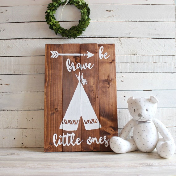 Tribal Nursery Decor, Teepee Sign, Kids Room Sign, Kids Bedroom Decor, Be