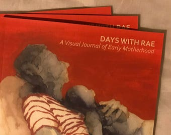 Days With Rae: A Visual Journal of Early Motherhood