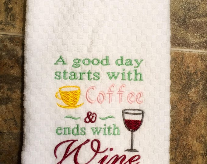 A Good Day Embroidered Kitchen Towel