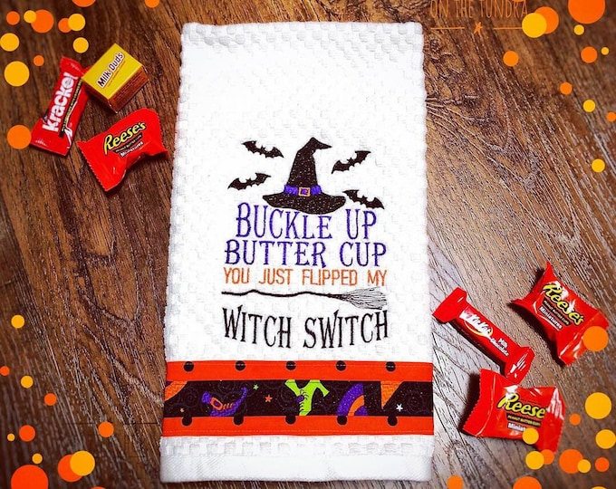 Buckle Up Buttercup, You Flipped the Witch Switch
