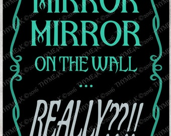 """Cutting File SVG """"Mirror Mirror"""" Instant Download - Make a T-shirt, sign, etc."""