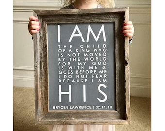 I Am The Child Of A King I Am His Framed Wood Sign | Child of God | Child of a King Sign I am His Sign | Baby Shower Gift | Baptism Gift