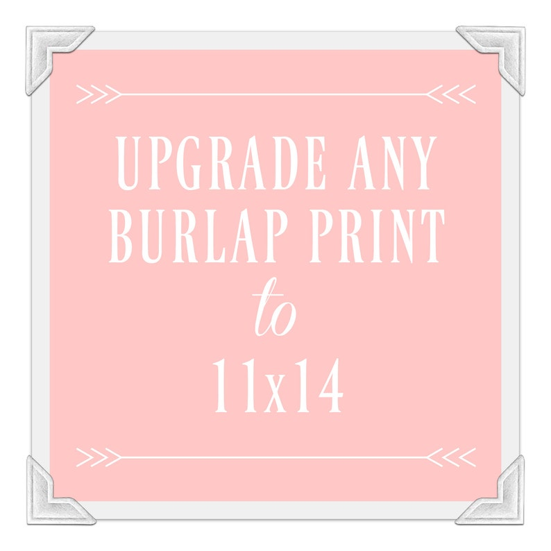 11x14 Burlap Print Size Upgrade: Change Your image 0