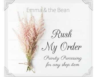 RUSH MY ORDER! - 1-2 Business Day Processing for Any Shop Item