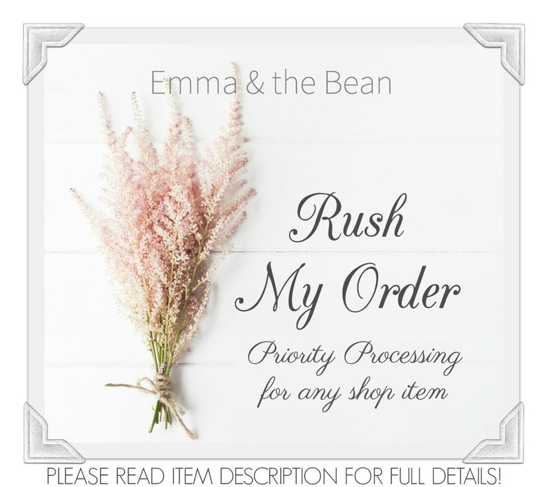 RUSH MY ORDER  1-2 Business Day Processing for Any Shop Item image 0