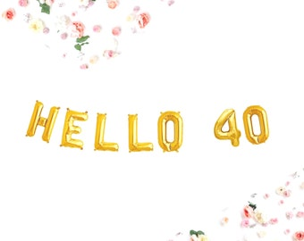 "Hello 40 Balloons, 16"", 40TH Birthday Banner Balloons, Gold, Silver, Pink, birthday party decoration, Party, 40"