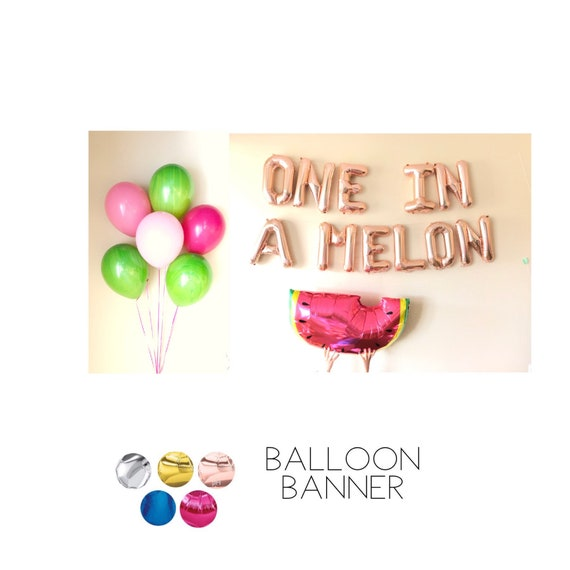 ONE IN A MELON Letter Balloon Banner Rose Gold Pink Silver Blue Watermelon Latex First Birthday Party Decoration