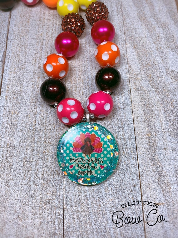 Thanksgiving Necklace, Turkey Necklace, Everybody's Thankful for Me, Bubblegum Necklace, Chunky Bead Necklace