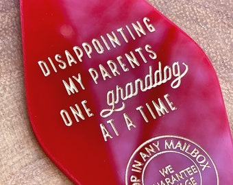 Retro Motel Key Fob, Disappointing My Parents One Granddog At A Time, Dog Lover Keychain, Funny Dog Keychain