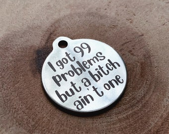 Double Sided Identification Tag, 99 Problems Dog Tag, Mature, Stainless Steel