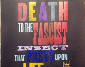 Death to the Fascist Insect... broadside