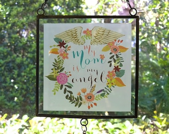 My Mom Is My Angel Window Art / Every Day Spirit / Mother's Day Quote / Angel Quote / Mom Quote / Mother Daughter Gift / Window Glass Art
