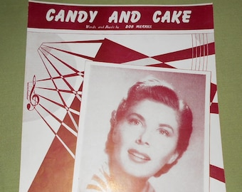 1950 Sheet Music ~ Candy and Cake by Mindy Carson