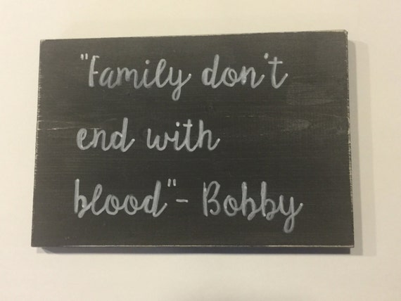 Supernatural Bobby Quote Family Dont End With Etsy