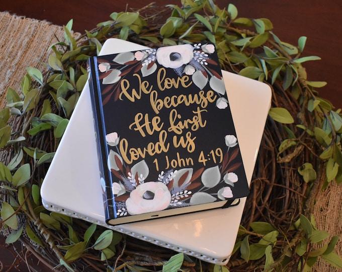 Custom Hand Painted Bible | 1 John 4:19 | Wedding Gift | Guest Book Alternative | Personalized Keepsake