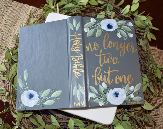 Custom Hand Painted Bible | Wedding Guestbook Alternative | No longer two but one | Personalized Keepsake