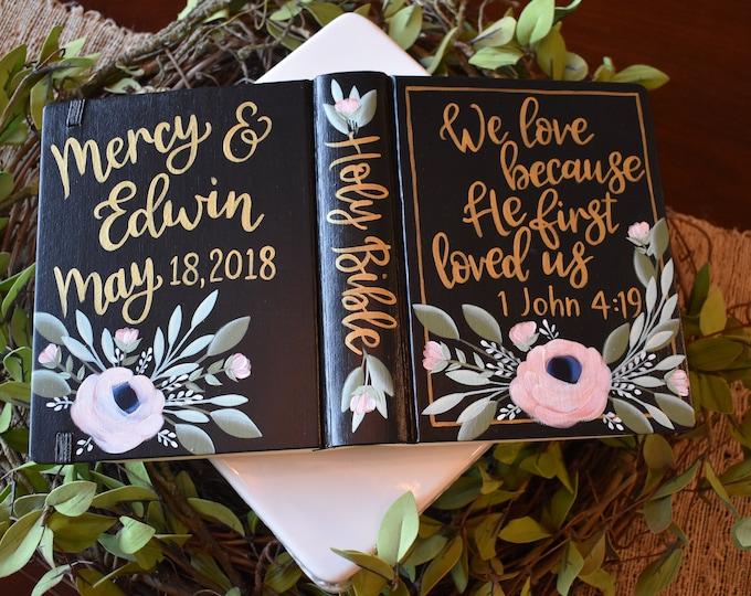 Custom Hand Painted Bible | 1 John 4:19 | Wedding Gift | Personalized Keepsake