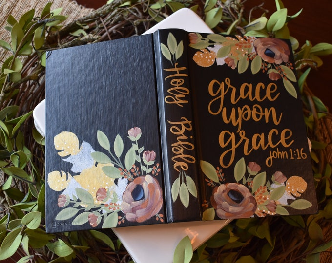 Custom Hand Painted Bibles | Grace  | Baptism Gift | Graduation Gift | Wedding Gift | Custom Scripture | Custom Color | Home Decor Keepsake