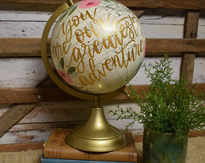 World Globe | you are our greatest adventure | Cream White and Gold | Home Decor | Hand Painted | Gift Item