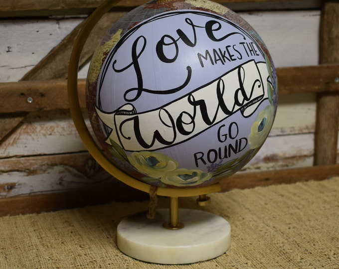 World Globe // Hand Painted Florals // Hand Lettered