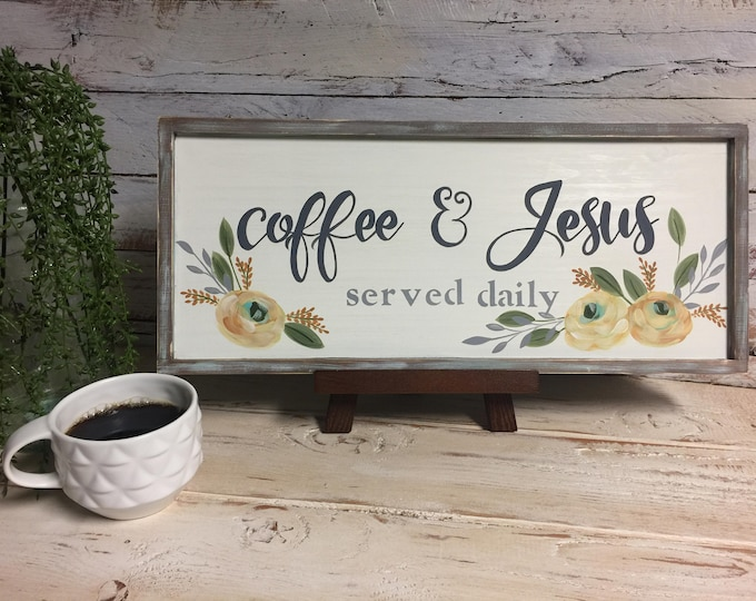 Coffee and Jesus Sign | Kitchen Decor | Home Decor | Hand Painted