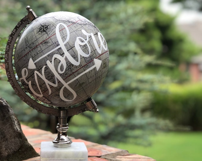 World Globe // Travel Theme // Explore // Home Decor // Hand Painted and Hand Lettered