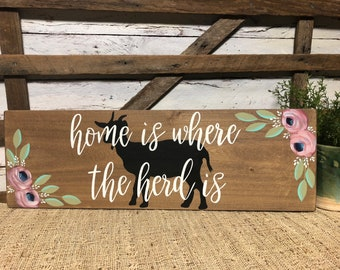 Home is where the herd is | Goat Decor | Kitchen Decor | Hand Painted | Wall Hanging | Shelf Decor