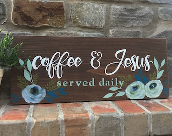 Coffee & Jesus | Coffee Bar | Kitchen Decor | Hand Painted Sign