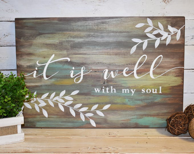 It is well with my soul | Scripture | Inspirational | Rustic Farmhouse Sign | Hand Painted | Home Decor