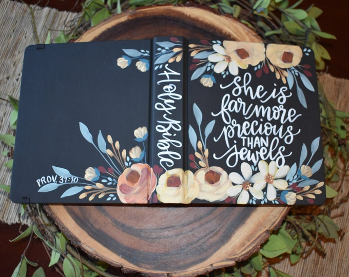 Custom Hand Painted Bibles | She is more precious than jewels | Personalized Gift | Custom Options available | Personalized Keepsake