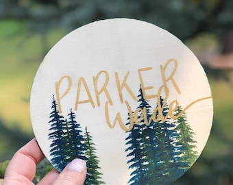 Personalized Baby Name, Round Wood Announcement, Pine Tree Design, Hand-Painted Baby Announcement