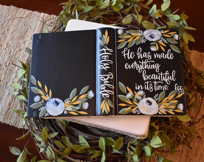 Hand Painted Bible // He has made everything beautiful // Holy Bible // Personalized Keepsake