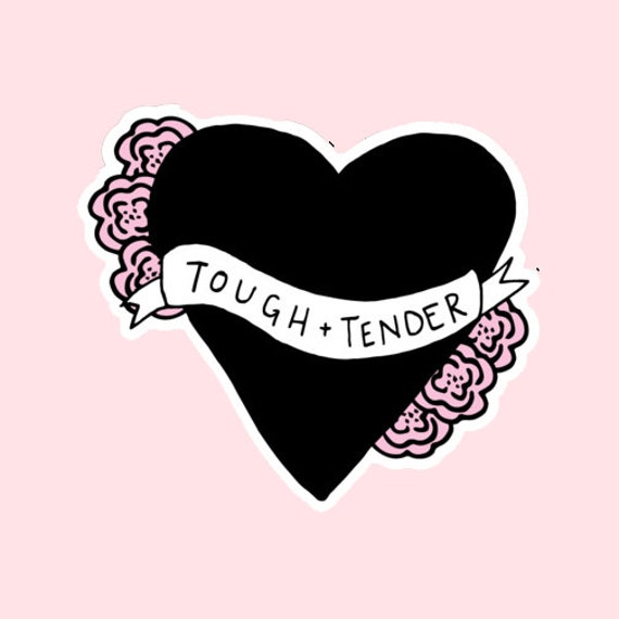 Tough and Tender sticker | Heart sticker | Crybaby | The Crybaby Club Illustration