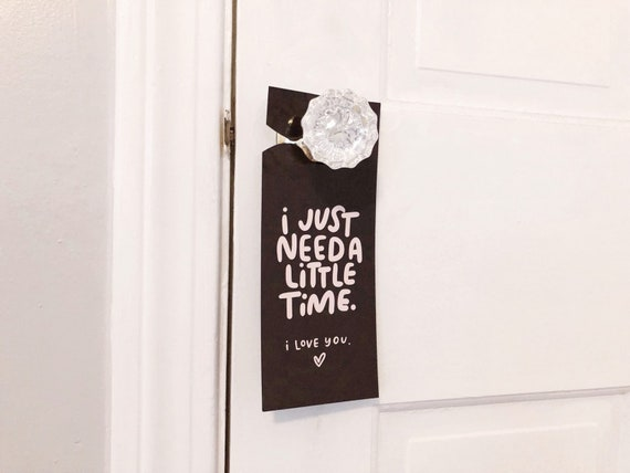 I Just Need a Little Time door hanger | Time door hanger | Home Decor | I Love You | The Crybaby Club