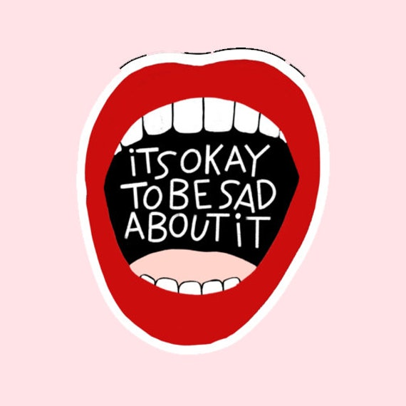 Sad Mouth sticker | Its Ok to be Sad About It | Cute Sticker | Crybaby | The Crybaby Club