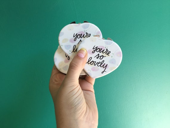 You're So Lovely pocket mirror | Heart Shaped Compact Mirror | Affirmative Accessories | Lovely Pocket Mirror