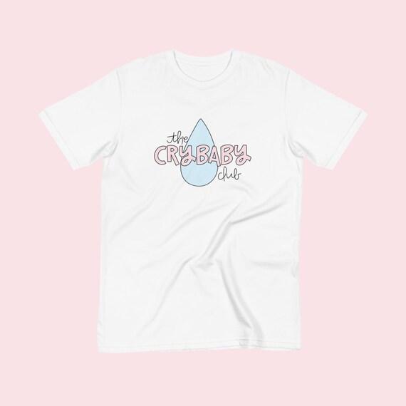 The Crybaby Club tee | Crybaby Tshirts | Crybaby Apparel