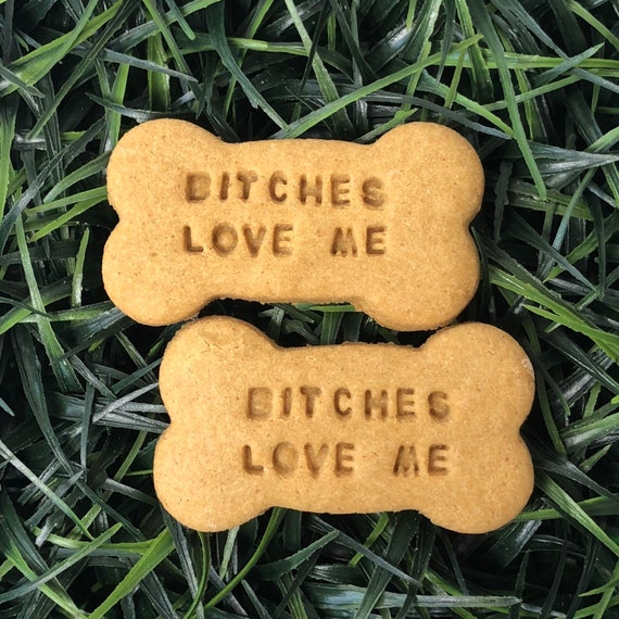 Bitches Love Me Treat Pack
